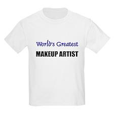 Worlds Greatest MAKEUP ARTIST T-Shirt