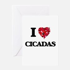 I love Cicadas Greeting Cards