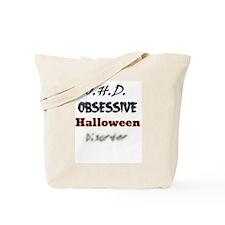 Obsessive Halloween Disorder Tote Bag