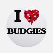I love Budgies Round Ornament