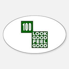 100 Look Good Feel Good Birthday Decal