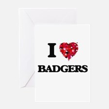 I love Badgers Greeting Cards