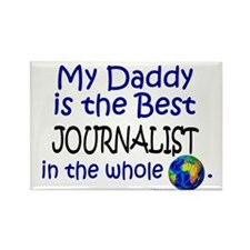 Best Journalist In The World (Daddy) Rectangle Mag