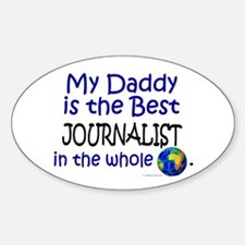 Best Journalist In The World (Daddy) Decal