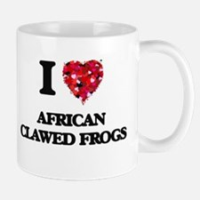 I love African Clawed Frogs Mugs