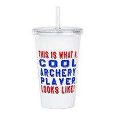 Archery Player Looks L Acrylic Double-wall Tumbler