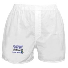 Best Journalist In The World (Mommy) Boxer Shorts