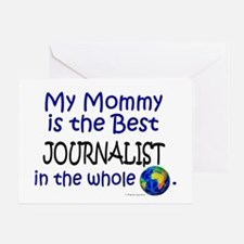 Best Journalist In The World (Mommy) Greeting Card