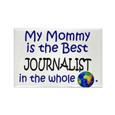 Best Journalist In The World (Mommy) Rectangle Mag