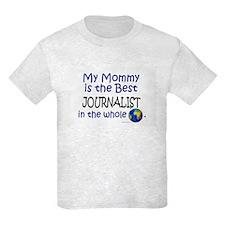 Best Journalist In The World (Mommy) T-Shirt
