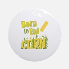 Eat Corn Round Ornament