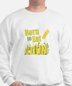 Eat Corn Sweatshirt
