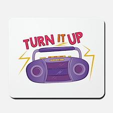 Turn It Up Mousepad