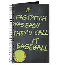 Chalkboard If Fastpitch Was Easy Journal