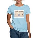 WILL WORK FOR BEER Women's Light T-Shirt