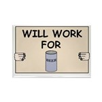 WILL WORK FOR BEER Rectangle Magnet (10 pack)