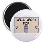 WILL WORK FOR BEER Magnet