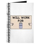 WILL WORK FOR BEER Journal