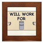 WILL WORK FOR BEER Framed Tile