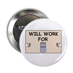WILL WORK FOR BEER Button