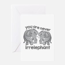 Never Irrelephant Greeting Cards