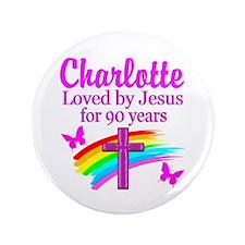 CHRISTIAN 90TH Button
