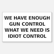 Idiot Control Decal