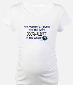 Best Journalists In The World Shirt