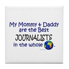 Best Journalists In The World Tile Coaster