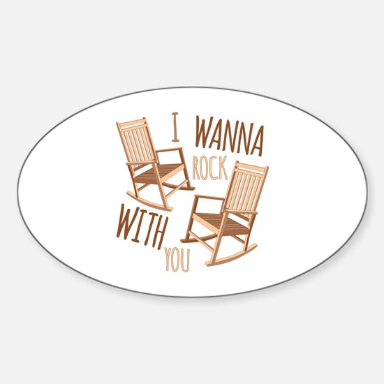 Rock With You Decal