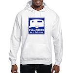 Full-timers Do It Full-time Hooded Sweatshirt