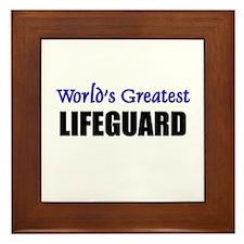 Worlds Greatest LIFEGUARD Framed Tile