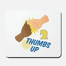 2 Thumbs Up Mousepad