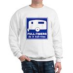 Full-timers Do It Full-time Sweatshirt