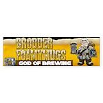 Brodder Foamymugs Bumper Sticker