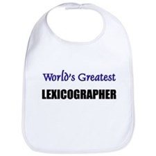 Worlds Greatest LEXICOGRAPHER Bib
