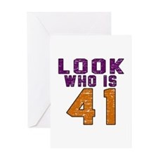 Look Who Is 41 Greeting Card