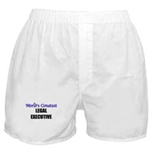 Worlds Greatest LEGAL EXECUTIVE Boxer Shorts