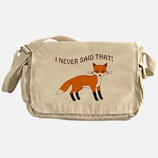 I NEVER SAID THAT! Messenger Bag