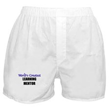 Worlds Greatest LEARNING MENTOR Boxer Shorts