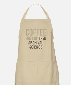 Coffee Then Archival Science Apron
