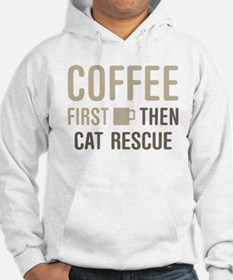 Coffee Then Cat Rescue Hoodie