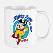 Mighty Mouse Is On His Way Mug