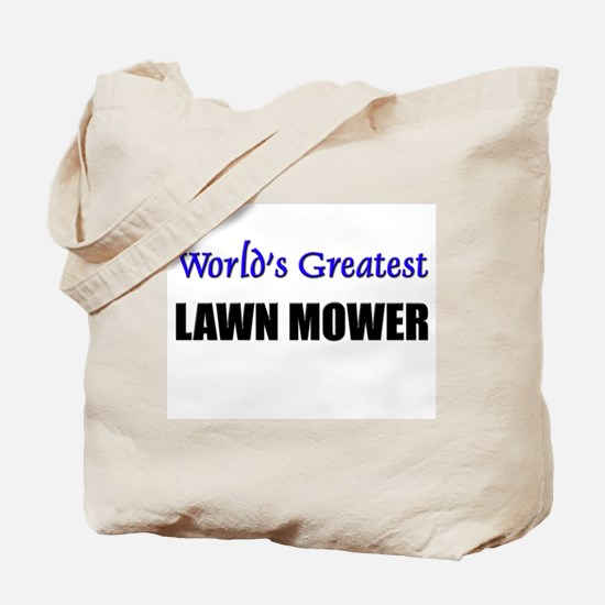 Worlds Greatest LAWN MOWER Tote Bag