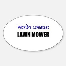 Worlds Greatest LAWN MOWER Oval Decal