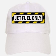 Jet Fuel Only Baseball Baseball Cap