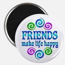 Friends Make Life Happy Magnet
