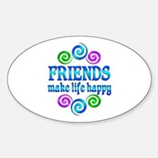 Friends Make Life Happy Sticker (Oval)