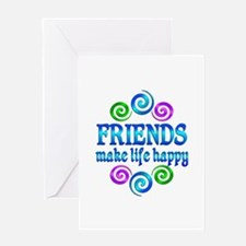 Friends Make Life Happy Greeting Card