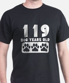 119 Dog Years Old T-Shirt